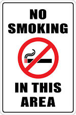 "Metal Sign Warning No Smoking In This Area 8"" x 12"" Aluminum"