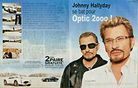 PUBLICITÉ DE PRESSE 2007 JOHNNY HALLYDAY SE BAT POUR OPTIC 2000
