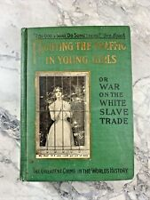 """1910 Antique History Book """"Fighting Traffic in Young Girls: White Slave Trade"""""""