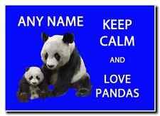Keep Calm And Love Pandas Personalised Jumbo Magnet