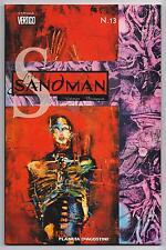 the SANDMAN N.13 (di 21) vite brevi pt. 1 PLANETA DE AGOSTINI TP 2008 gaiman