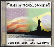 BRASILIAN TROPICAL ORCHESTRA - MUSIC OF BURT BACHARACH - NEW & SEALED CD (2013)