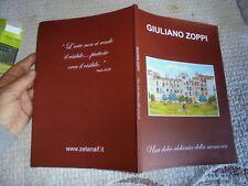 Giuliano Zoppi / Una Dolce Alchimiadella Memoria / Artiste Peintre Illustrateur