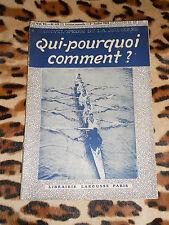 REVUE - Qui-pourquoi-comment ? Encyclopédie de la jeunesse - n° 49, 1919