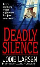 Deadly Silence by Jodie Larsen (1997, Paperback)