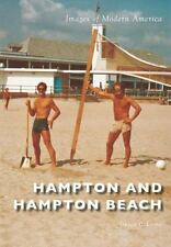 Images of Modern America: Hampton and Hampton Beach by Grace C. Lyons (2016,...