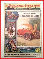 IL ROMANZO D'AVVENTURE N° 22 I Mangiatori di Sabbia E. LETURQUE Sonzogno 1926