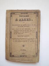 VOYAGE A ALGER - 1830 - DESCRIPTION VILLE ET ROYAUME
