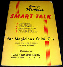 Magic Book 1945 Smart Talk For Magicians And Mcs by George McAthy Tommy Windsor