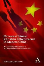 Overseas Chinese Christian Entrepreneurs in Modern China : A Case Study of...