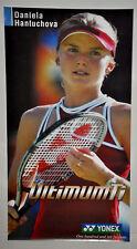DANIELA HANTUCHOVA Ultimum Ti Yonex Tennis Poster Vintage (166)