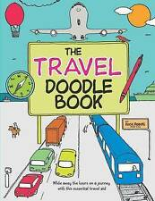 The Travel Doodle Book, Very Good Condition Book, Adders, Rose, ISBN 97818537572