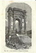Stampa antica ANCONA Veduta Arco di Traiano Marche 1889 Old antique print