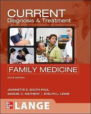 CURRENT Diagnosis & Treatment in Family Medicine, Third Edition (LANGE CURRE