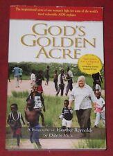 GOD'S GOLDEN ACRE ~ Dale le Vack ~ BIOGRAPHY OF HEATHER REYNOLDS
