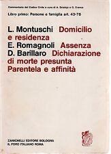 Montuschi, Romagnoli, Barillaro Domicilio e residenza. Assenza, ragioni ....1970