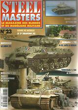 STEEL MASTERS N° 23 LRDG / T-34/85 / FAMO F3 / TIGER I BERGETIGER / H-35 LATIL