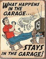 WHAT HAPPENS IN THE GARAGE, STAYS IN THE GARAGE!,VINTAGE-STYLE METAL WALL SIGN