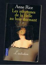 LES INFORTUNES DE LA BELLE AU BOIS NORMAND 1.  ANNE RICE  POCKET 1999