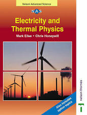 Electricity and Thermal Physics (Nelson Advanced Science: Physics), Honeywill, C