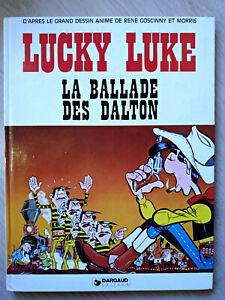 MORRIS - LUCKY LUKE : LA BALLADE DES DALTON - Edition Originale + Dedicacé