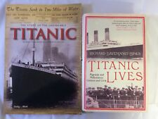 x2 Books Titanic The Story Of The Unsinkable - Titanic Lives - Good Condition