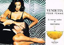 PUBLICITE ADVERTISING 114  1992  VALENTINO  parfum femme VENDETTA ( 2p)