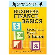 Business Finance Basics: Learn What You Need in 2 Hours (A Crash Course for Entr