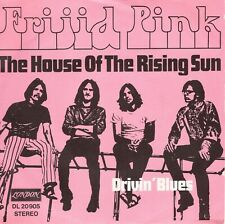 7inch FRIJID PINK the house of the rising sun GERMAN 1969 EX+    (S1646)