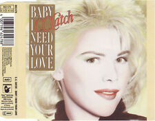 C.C. Catch - BABY I NEED YOUR LOVE - Maxi CD Single © 1989 #662478 (D.Bohlen)