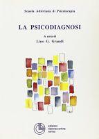 LA PSICODIAGNOSI - SCUOLA ADLERIANA DI PSICOTERAPIA - LINO G. GRANDI - Libro