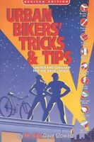 Urban Bikers Tricks & Tips: Low-Tech & No-Tech Wa