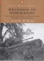 Decision in Normandy (Penguin Classics)-Carlo D'Este