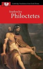 Sophocles: Philoctetes (Cambridge Translations from Greek Drama) by Sophocles