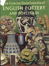 English Pottery Porcelain Encyclopedia -Types Makers Marks Etc / In-Depth Book