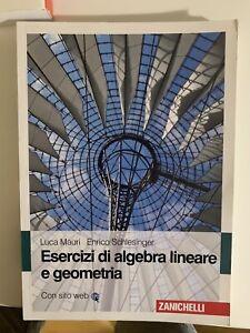 Esercizi di algebra lineare e geometria - Luca Mauri, Enrico Schlesinger