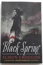 NEW Alison Croggon    BLACK SPRING    Advance Reader Copy   ARC