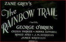 THE RAINBOW TRAIL 1932 Precode Western w/George O'Brien