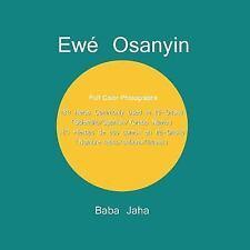 Ewe Osanyin : 180 Herbs Commonly Used in Ifa-Orisha/180 Hierbas de USO Comun...