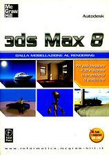 Mc Graw Hill - 3ds Max 8. Dalla modellazione al rendering