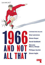 1966 And Not All That - Overseas Reports 1966 FIFA World Cup Victory - book
