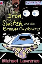 Very Good 1846164710 Paperback The Iron, the Switch and the Broom Cupboard (Jigg