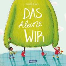 Das kleine WIR von Daniela Kunkel (2016, Gebundene Ausgabe)