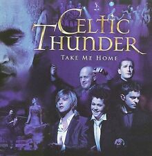 Take Me Home by Celtic Thunder (Ireland) (CD, Jul-2009, Decca (USA))