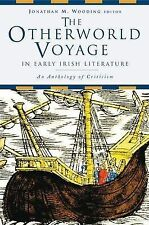The Otherworld Voyage in Early Irish literature: An Anthology of-ExLibrary