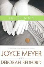 The Penny by Joyce Meyer and Deborah Bedford (2007, Hardcover) Book