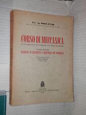 CORSO DI MECCANICA Vol 2 Mario Ottani Milani 1962 tecnica libro scienze manuale