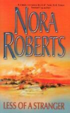 Less Of A Stranger Nora Roberts