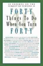 Forty Things to Do When You Turn turning 40 40th birthday gift present fourty