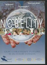 Nobelity (Dvd, 2006) 'Our Children's Future Is In Your Hands!'ShipsFree~LiK eNeW!